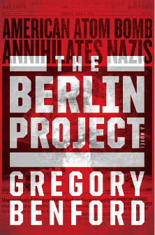 """The Berlin Project"" by Gregory Benford"